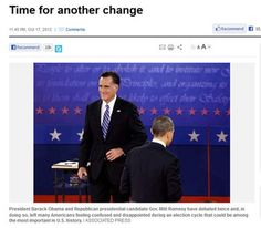 """427 Slideshow: 10 newspaper endorsements. Large. Caption: The Tennessean for Romney  """"Barack Obama was elected in 2008 with a call for hope and change. Perhaps the change he spoke of could only come with the help of Mitt Romney. Gov. Romney: This endorsement was not an easy decision […] Be the man who governed Massachusetts, and you'll reunite America."""" 10/19/12"""