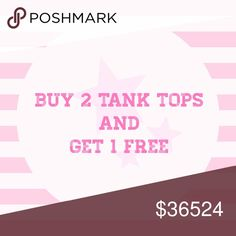 Buy 2 tank tops and get 1 free 2 regular priced tank tops and 1 of equal or lesser value FREE. Just add 3 items to your bundle and I will adjust the price from three items to two. Tops Tank Tops