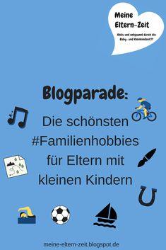 Welche Hobbies kann man gemeinsam mit kleinen Kindern machen? In diesem Beitrag berichte ich über unsere Erfahrungen und rufe auf zur Blogparade zum Thema #Familienhobbies !  #LebenmitKindern #AktivmitKindern #Babyzeit #Kleinkindzeit