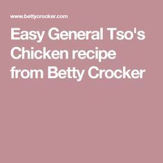 Easy General Tso's Chicken recipe from Betty Crocker