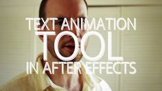 The Text Animation Tool - Adobe After Effects tutorial (+playlist)