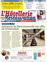 L'Hôtellerie Restauration : L'Hebdo des CHR - 3360 19 septembre 2013. Salon LHR Emploi. Logis: le réseau volontaire affirme se ambitions. Smic des apprentis et modèles de fiche de paie. Aéroports de Paris renouvelle son offre de restauration.