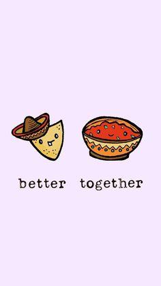 better together - nachos-funny