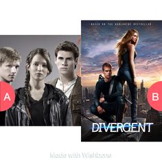Hunger games or Divergent? Click here to vote @ http://getwishboneapp.com/share/5551223