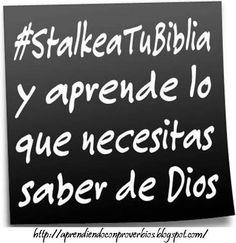 #StalkeaTuBiblia y aprende lo que necesitas saber de Dios
