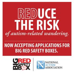 Wandering is a major concern - especially for those on the Autism Spectrum. Reduce the risk by ordering your BIG RED SAFETY box today. Click the image to find out how. #Autism