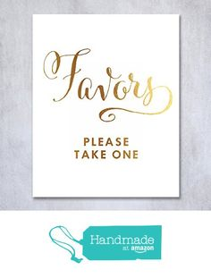 Wedding Favors Gold Foil Sign Print Table Wedding Reception Signage Poster Decor Calligraphy Bride Groom Please Take One from Digibuddha…