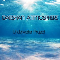 """Check out """"Darshan Atmosphere - Underwater project Album mix"""" by Darshan Atmosphere on Mixcloud"""