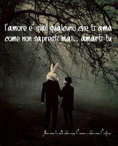 Nero come la notte dolce come l'amore caldo come l'inferno: l'amore è quel qualcuno che ti ama come non sapres...