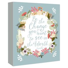 Add a motivational touch to your gallery wall with this delightful canvas print, featuring a quote from Gandhi framed in a meadow-inspired floral motif....