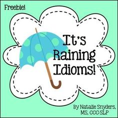 Free activity for idioms!  Great activity for upper elementary speech language sessions.