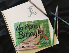 'No More Biting!' A book about a mosquito who must learn not to bite if she wants to make friends.