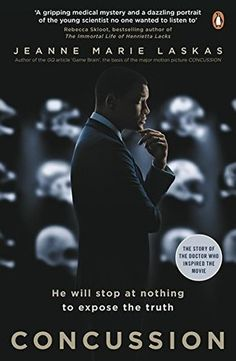 You don't have to enjoy football to appreciate Concussion, the riveting new biography of Bennet Omalu, the Nigerian neurological pathologist that discovered CTE, a type of permanent brain damage ca...