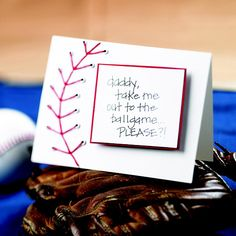 Give baseball-loving Dad a handmade card he'll appreciate. Fold a piece of white cardstock in half. Set a few white eyelets (the kids can help!) and either stitch or hand-draw red stitching lines to get the effect. Write a message to Dad on a rectangular piece of white cardstock and adhere to a slightly larger piece of red cardstock. Attach to the card using white crafts foam.    Include tickets to Dad's favorite team inside the card.