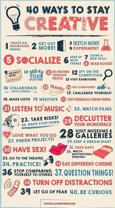 40 Ways To Stay Creative - #Creative, #Life, #LifeTips