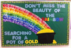 Get ready for a dynamic St. Patrick's Day with this inspirational bulletin board from Ms. Rose, toddler teacher at McKinley Early Childhood Center. Not only do the traditional elements {rainbows and. Rainbow Bulletin Boards, Bulletin Board Paper, Preschool Bulletin Boards, Classroom Bulletin Boards, Classroom Crafts, Classroom Door, Classroom Ideas, March Bulletin Board Ideas, Classroom Displays
