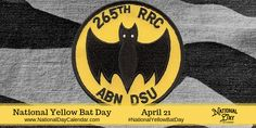 National Yellow Bat Day - Come learn more about why the nocturnal bat is part of this official military insignia.