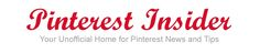 An Unofficial Website for Pinterest News and Tips