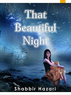 That Beautiful Night - A Teen Star's Story to Her Success: Who is discover her potential by dreaming her role model.  A Story by Rasheeda Shabbir Hazari (Teen's Stories Book 1) by Rasheeda Shabbir Hazari, http://www.amazon.com/dp/B00L172G62/ref=cm_sw_r_pi_dp_jItOtb0AH645G