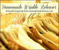 Homemade Wrinkle Releaser - frugal and eco-friendly!