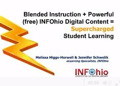 Looking for free, educational digital content for your flipped or blended course? Learn how to access and incorporate INFOhio's free digital content into your blended or online class to improve collaboration, individualize learning and raise the bar of students' learning. Discover instructional videos to embed in your class, complex, informational text for all subjects and reading levels, and search widgets to help students access quality standards-based content for their projects. View the…