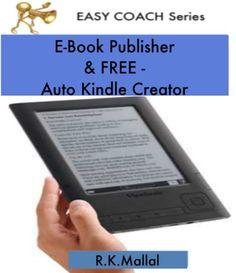 E-book Publisher with Free Auto Kindle Creator. (Easy Coach 1) - http://www.kindle-free-books.com/e-book-publisher-with-free-auto-kindle-creator-easy-coach-1