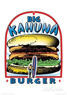 Tarantino (Big Kahuna Burger) Reservoir Dogs Fictional Advertisment Movie Poster Masterprint - AllPosters.co.uk