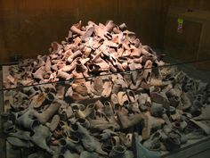 """Holocaust Museum in Washington, D.C. The poem above it read:  """"We are the shoes, We are the last witnesses. We are the shoes from grandchildren and grandfathers,from Prague, Paris, and Amsterdam. And because we are only made of fabric and leather,and not of blood and flesh,  each one of us avoided the Hellfire."""" - Moses Schulstein"""