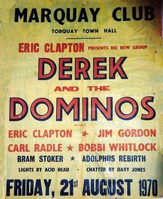 Derek & The Dominos...by November 14, they were in Salt Lake City.