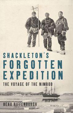 Shackleton's Forgottten Expedition: