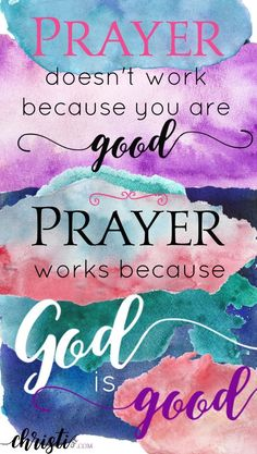 Prayer works because God is good. Click through for Scripture-based hope if you've fallen and can't get up. Faith quotes for Christians, encouragement from Scripture, Bible verses for those feeling discouraged, prayer for strength, amazing grace via Quotes About God, Quotes About Strength, New Quotes, Inspirational Quotes, God Is Good Quotes, Motivational, Work Quotes, Quotes Motivation, Good Prayers