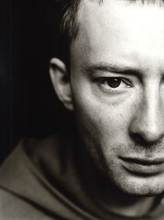 Thom Yorke, even though meeting him would intimidate me. He doesn't seem like he would be very nice, but he is a musical genius.