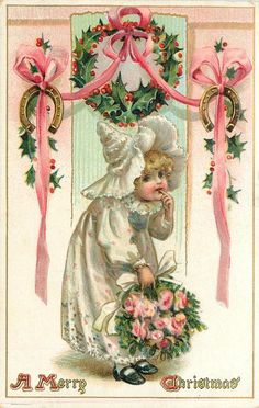 A MERRY CHRISTMAS  bonnetted child in white has bunch of pink roses, finger in mouth