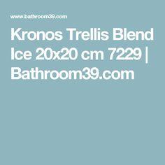Kronos Trellis Blend Ice 20x20 cm 7229 | Bathroom39.com
