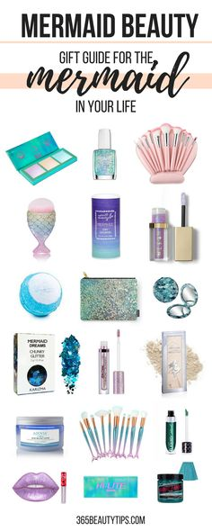 mermaid-beauty-holiday-gift-guide-for-the-mermaid-in-your-life-365-beauty-tips