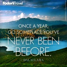 Travel Quote of the Week: On Traveling to New Places