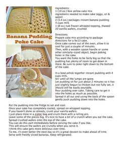 Banana Pudding Cake -Original poster added comment: ( I add bananas after pudding and top with cool whip. Instant Banana Pudding, Banana Pudding Cake, Chocolate Pudding, Cake Chocolate, Banana Bread, Cake Recipes, My Recipes, Cooking Recipes, Favorite Recipes