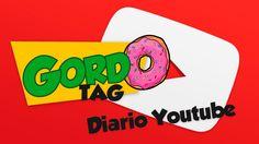 Diário de um Youtuber - TAG | Canal do Gordo