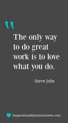 Business Motivational Quotes, Best Inspirational Quotes, Inspiring Quotes About Life, Success Quotes, Great Quotes, Quotes About Leadership, Quotes About Job, Love Your Work Quotes, Quotes About Design