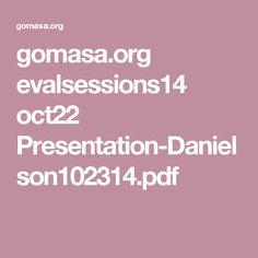 gomasa.org evalsessions14 oct22 Presentation-Danielson102314.pdf
