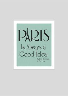 Audrey Hepburn printable art, digital art print, Paris is always a good idea, audrey wall art, blue home decor, Audrey Hepburn quote