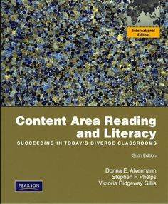 Content Area Reading and Literacy: Succeeding in Today's Diverse Classrooms by Donna E. Alvermann, http://www.amazon.com/dp/0135081661/ref=cm_sw_r_pi_dp_YzBdqb0V1A4DY