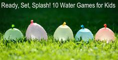 Kids will love these fun water games in the summertime.