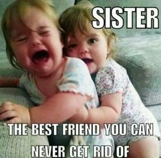 Lol little sisters just love their big sisters. Lol little sisters just love their big sisters. Cute Sister Quotes, Funny Sister Memes, Sister Birthday Quotes Funny, Little Sister Quotes, Brother Sister Quotes, Mom Quotes From Daughter, Love My Sister, Little Sisters, Sister Quotes Humor