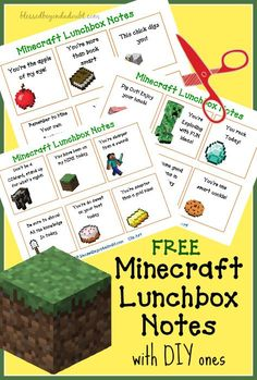 Print these FREE Minecraft Lunchbox notes for your kiddos! Super Cute! There are blank ones that you can customize your own message.