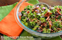 I have tried Broccoli Raisin Salads over the past 20 years but this combination is my favorite. Doing a Happy Dance for this Broccoli Salad with Bacon.