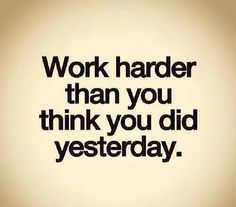 Work hard just a little more motivation Work Quotes, Great Quotes, Quotes To Live By, Me Quotes, Famous Quotes, Inspirational Quotes Pictures, Motivational Quotes, Inspiring Sayings, Citations Sport