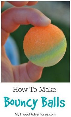 How to Make Homemade Bouncy Balls ~ that really bounce!.