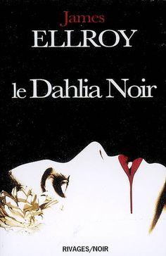 Récit de l'enquête policière menée autour du meurtre d'une jeune fille surnommée Le Dahlia noir, car toujours vêtue de noir. Cote : RP ELL