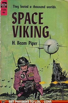 Space Viking by H. Beam Piper. Cover illustration by Ed Valigursky